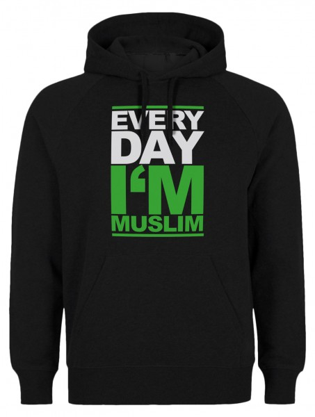 Everyday i am Muslim Halal-Wear Kapuzenpullover Sweatshirt Hoody