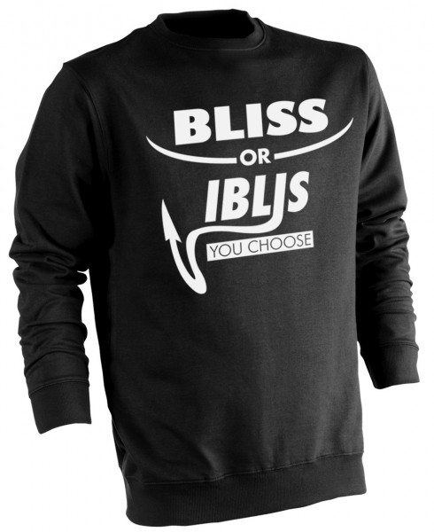 Bliss or Iblis? Glückseligkeit oder Teufel? - Muslim Halal Wear Pullover