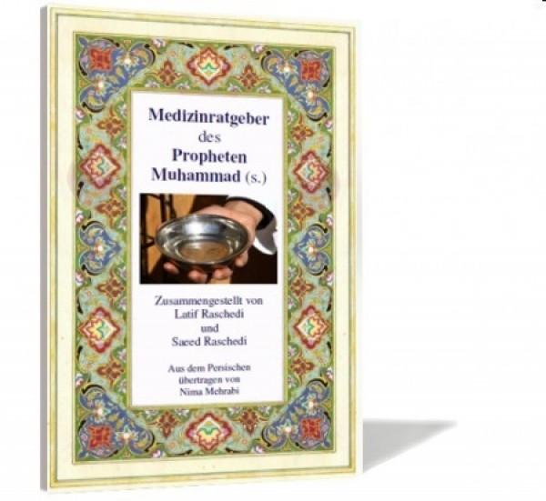 Medizinratgeber des Propheten Muhammad (s.) Das große Buch auf Deutsch!