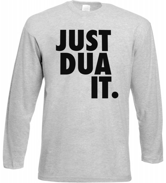 JUST DUA IT  Langarm T-Shirt - Muslim Halal Wear Grey