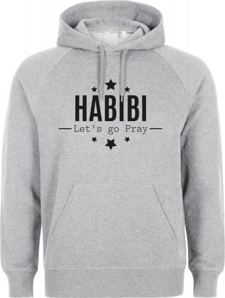 Habibi Lets go Pray Halal-Wear Kapuzenpullover Sweatshirt Hoody