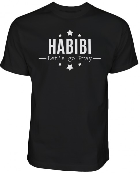HABIBI Lets go pray HALAL Wear T-Shirt