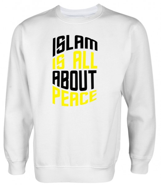 Islam is all about PEACE - Muslim Halal Wear Pullover