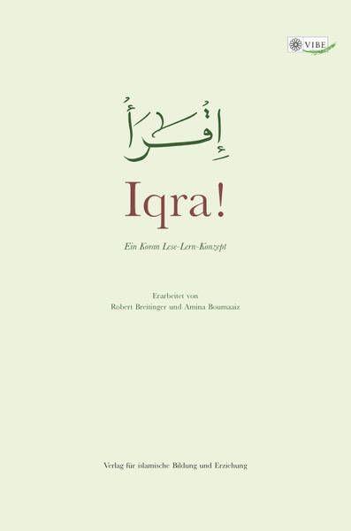 Iqra! – Ein Koran Lese-Lern-Konzept  - Koran Lesen Lernen für Anfänger mit Transkription