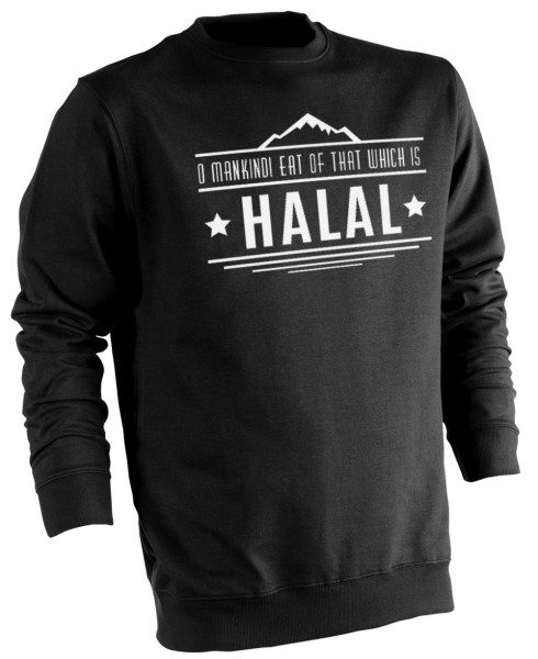O Manskind! Eat of that which is HALAL Wear Pullover