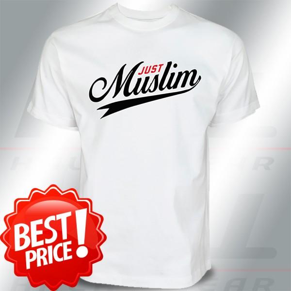 Just Muslim T Shirt - Islamische Kleidung Streetwear