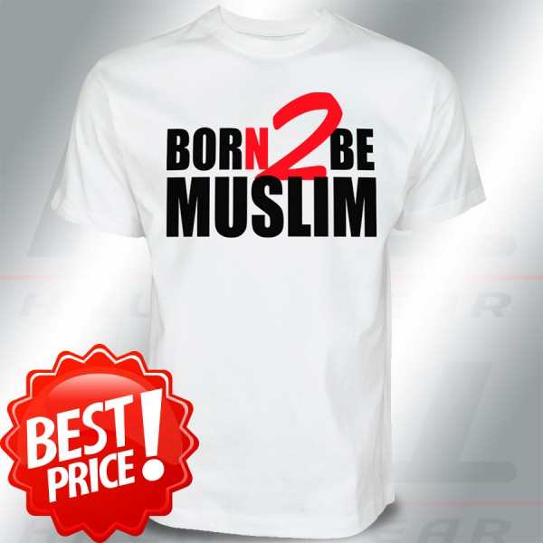 Born 2 be Muslim - Islamische Kleidung T-Shirt