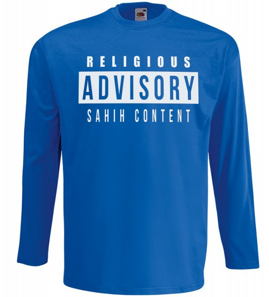 Religious ADVISORY - Sahih Content Langarm T-Shirt - Muslim Halal Wear Blau
