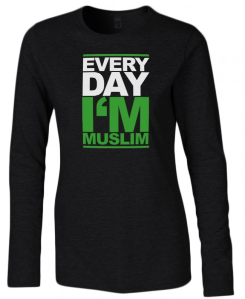 Every Day I am Muslim Halal-Wear Women Langarm Shirt