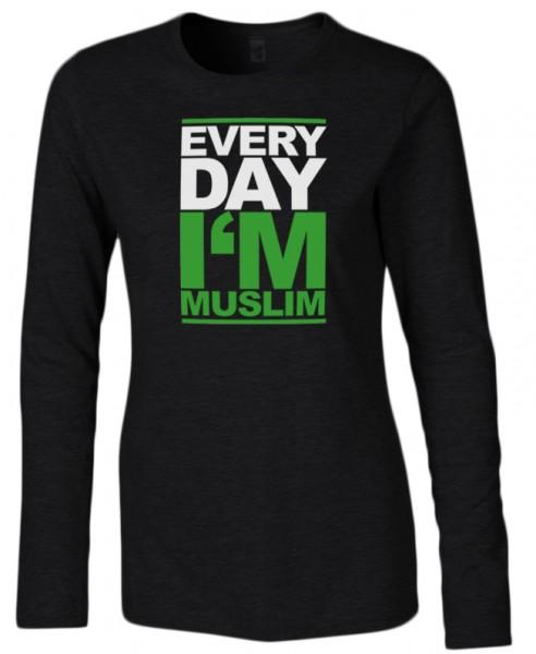 Every Day I am Muslim Halal-Wear Women Langarm Shirt
