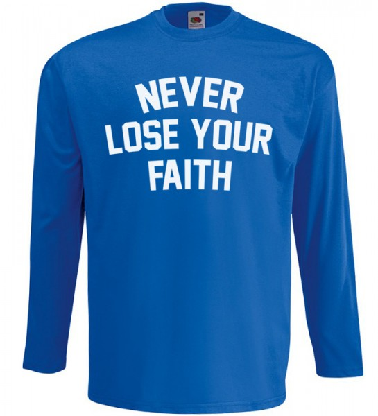 Never Lose Your Faith Langarm T-Shirt Halal Wear Blau