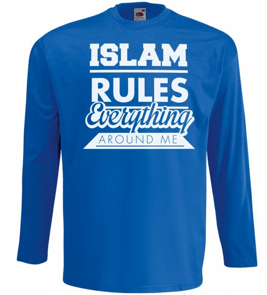 Islam rules everything around me Langarm T-Shirt - Muslim Halal Wear Blau