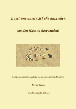 Lasst uns unsere Schuhe ausziehen – um den Hass zu überwinden - Islamische Literatur - Muslim Buch