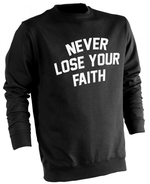 Never Lose Your Faith HALAL Wear Pullover