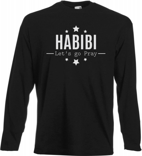 HABIBI Lets go pray Langarm T-Shirt - Muslim Halal Wear Black