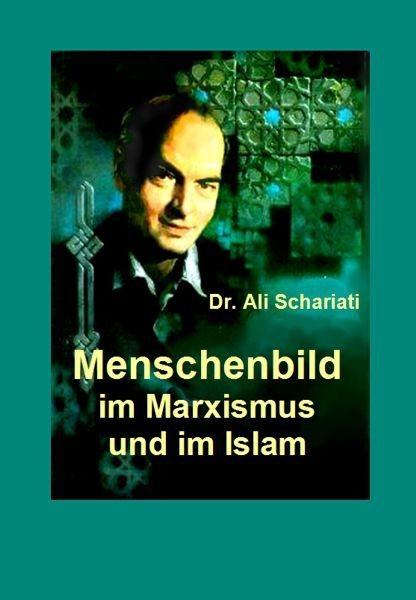 Menschenbild im Marxismus und im Islam
