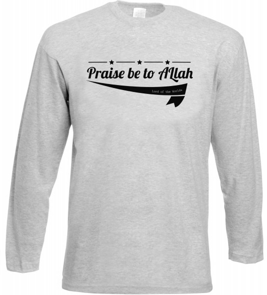 Praise be to Allah Lord of the Worlds Langarm T-Shirt - Muslim Halal Wear Grey