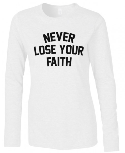 Never lose your Faith Halal-Wear women Langarm T-Shirt