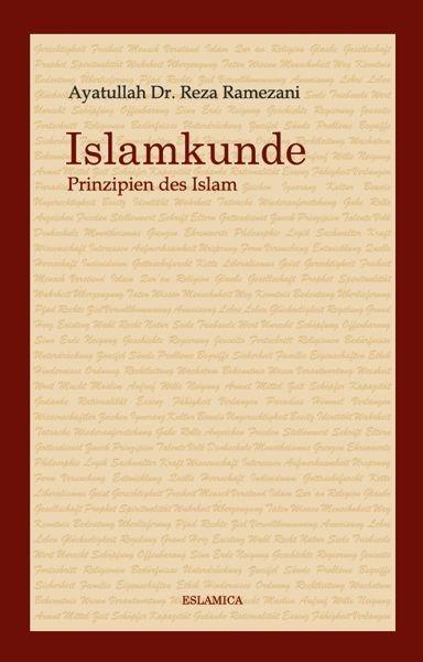 Islamkunde – Prinzipien des Islam Islamische Bücher auf Deutsch - Muslim Buch - Islamische Literatur