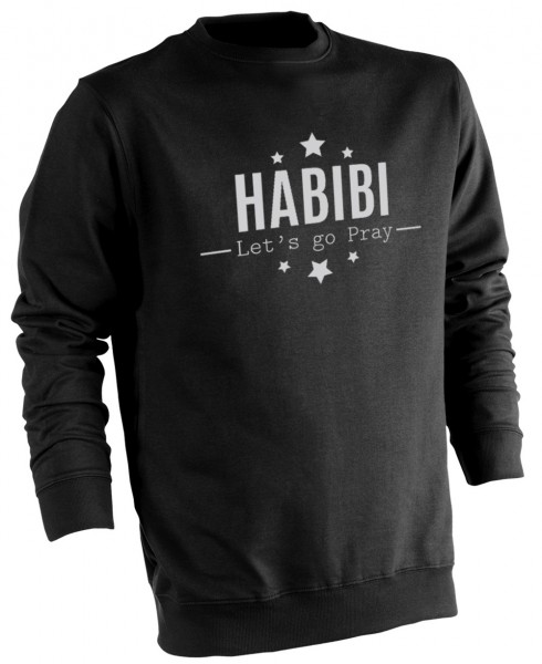 HABIBI Lets go pray HALAL Wear Pullover