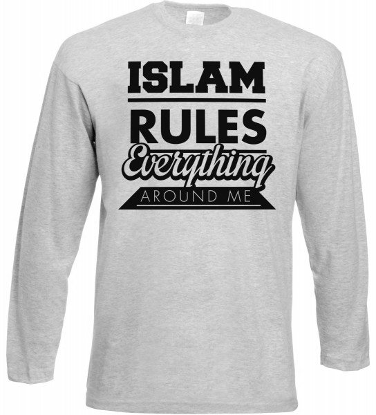 Islam Rules Everything around me Langarm T-Shirt - Muslim Halal Wear Grey