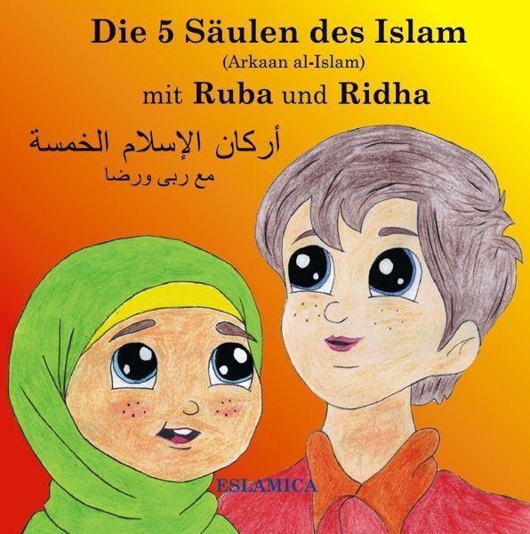 Die 5 Säulen des Islam – Arkaan al-Islam  Islamisches Kinderbuch - Islam für Kinder Buch
