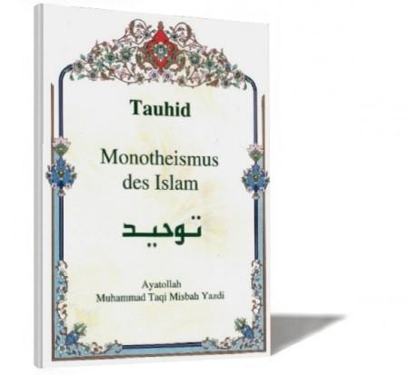 Tauhid - Monotheismus des Islam Buch Deutsch