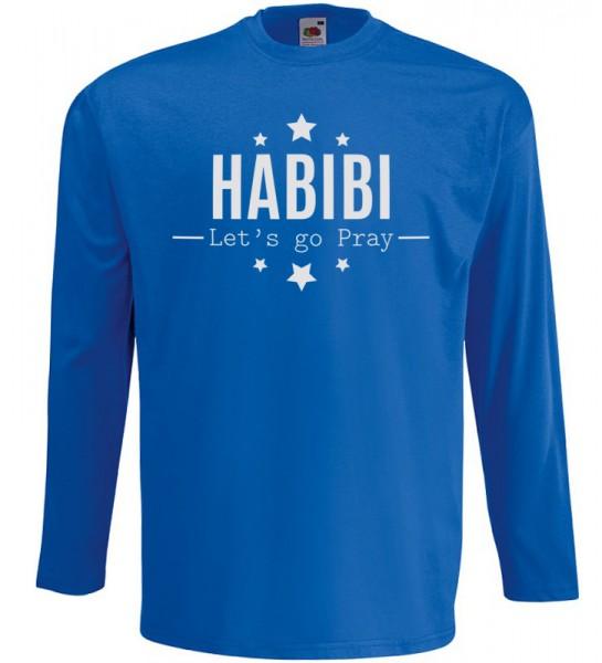 HABIBI Lets go pray Langarm T-Shirt Halal Wear Blau