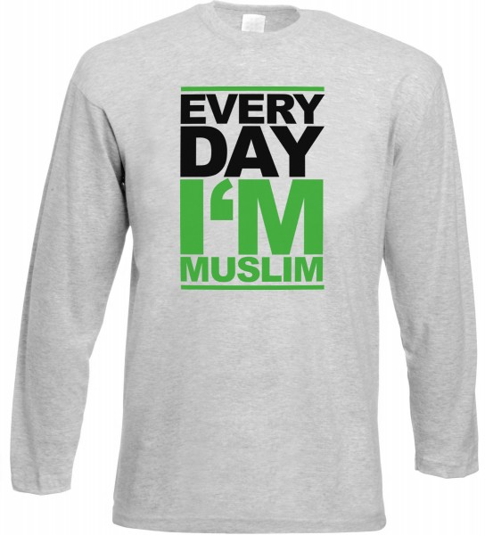 Every Day I Am Muslim Langarm T-Shirt - Muslim Halal Wear Grey