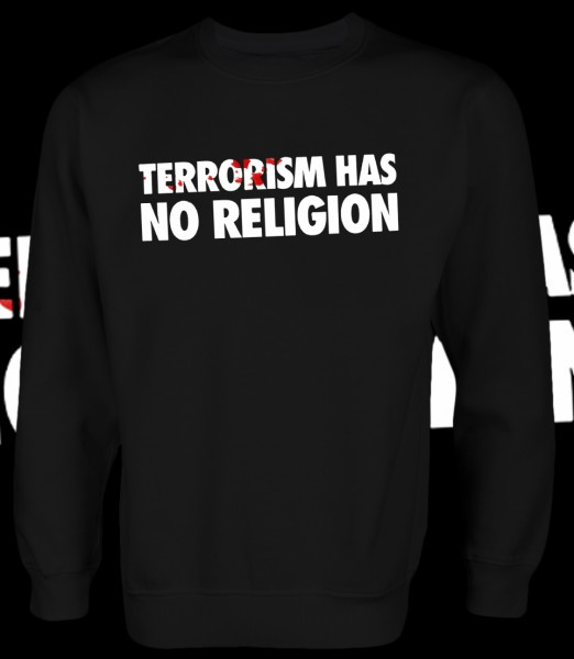 Terrorism has no Religion Pullover Black Schwarz