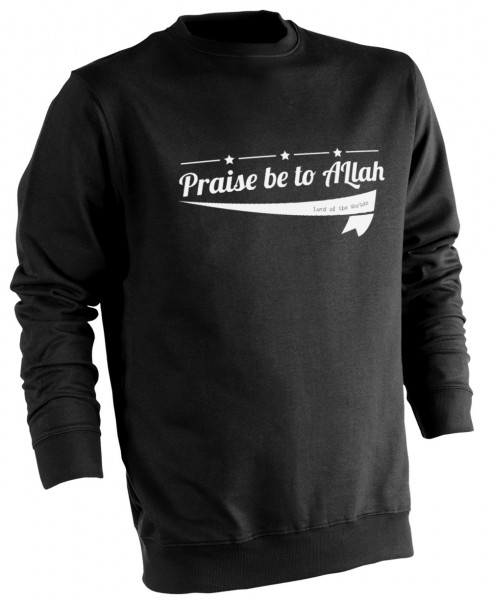 Praise be to ALLAH Lord of the Worlds HALAL Wear Pullover