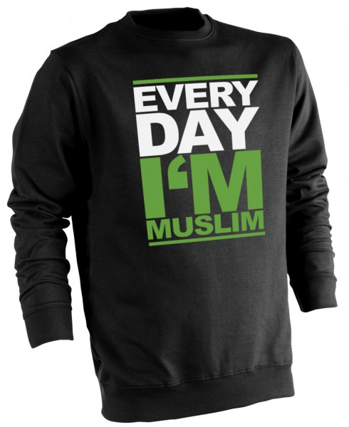 Every day i am MuslimHalal Wear Pullover