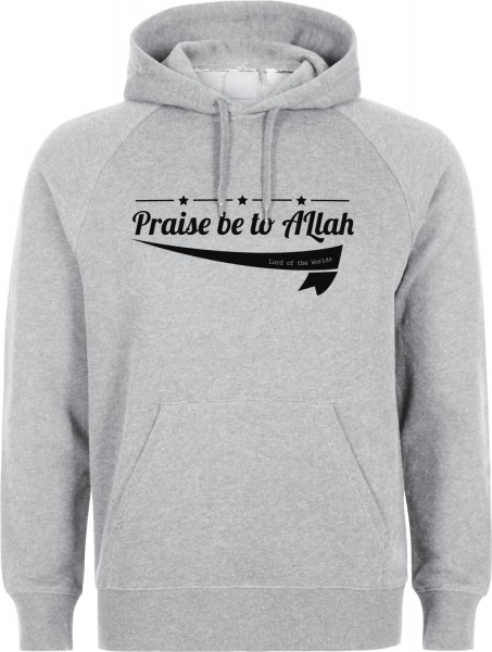 Praise be to Allah Lord of the Worlds  Halal-Wear Kapuzenpullover Sweatshirt Hoody