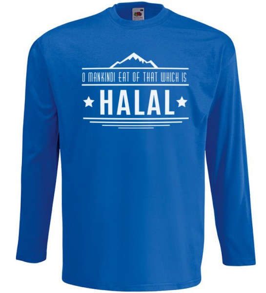 O Mankind! Eat of that which is HALAL Langarm T-Shirt Halal Wear Blau